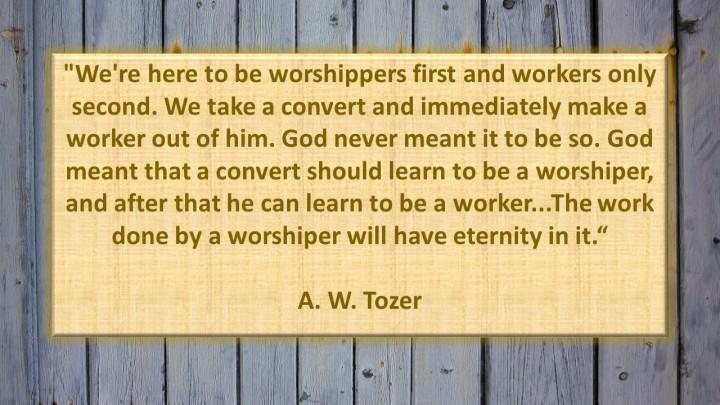tozerquoteworship