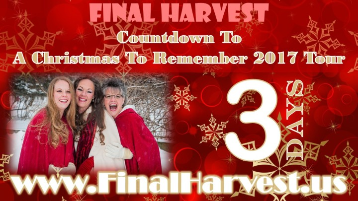 this is our third annual a christmas to remember tour and the kickoff concert for 2017 is only three days away last year the a christmas to remember tour - How Many Days Away Is Christmas